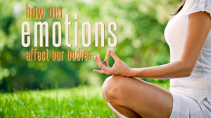 How Our Emotions Affect Our Body2
